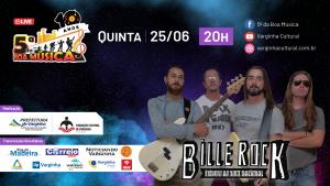 Banda Bille Rock é a atração desta semana na live do 5ª da Boa Música