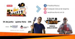 Live do 5ª da Boa Música desta semana é com Carioca & Douglas Zoitenta