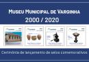 Museu Municipal lança selos postais em comemoração aos 20 anos de fundação