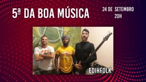Banda EDIHFOLK participa da live do 5ª da Boa Música