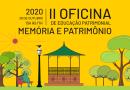 """II Oficina de Educação Patrimonial discute """"Memória e Patrimônio"""" na próxima quarta-feira"""