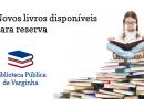 Novos livros disponíveis na Biblioteca Pública de Varginha